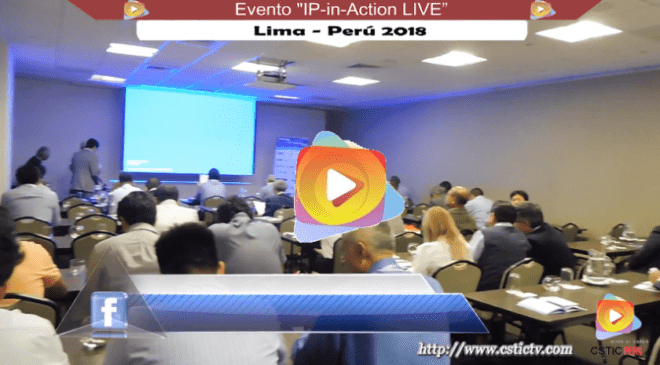 Evento IP-in-Action LIVE 2018, Lima – Perú.