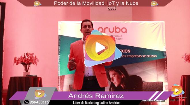 Evento: Poder de la Movilidad, IoT y la Nube. ARUBA – HP