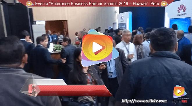 Huawei: Enterprise Business Partner Summit 2019 – Perú